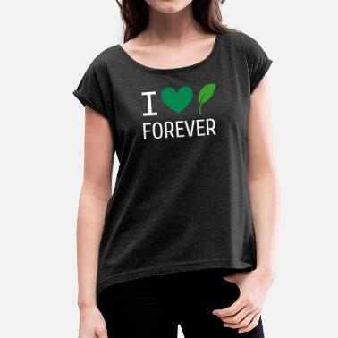 Nature lover - Women's Rolled Sleeve T-Shirt