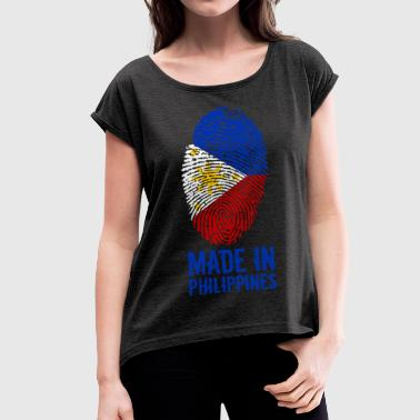 Pilipinas Made In Philippines / Philippines / Pilipinas - Women's T-Shirt with rolled up sleeves