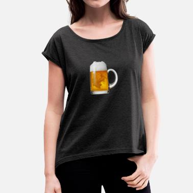 Beer Glass Glass of Beer - Women's T-Shirt with rolled up sleeves