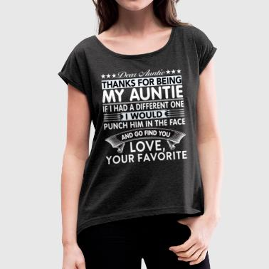 Dear Auntie... - Women's T-shirt with rolled up sleeves
