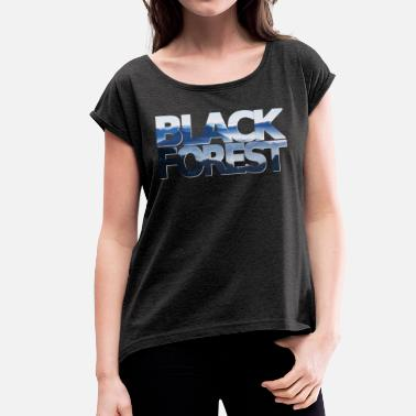 Black Forest Black Forest - Black Forest - Women's T-Shirt with rolled up sleeves