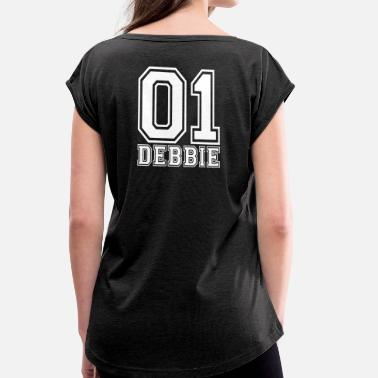Debbie Debbie - Name - Women's T-Shirt with rolled up sleeves