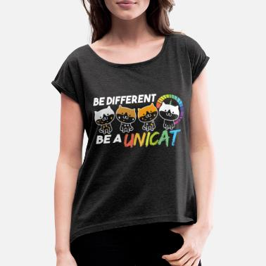 Different Be Different Be Yourself - Cats Unicorn T-Shirt - Women's Rolled Sleeve T-Shirt