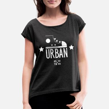 Leible Urban LIFE - Leibl Design - Women's Rolled Sleeve T-Shirt