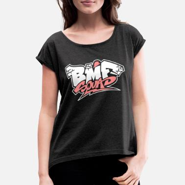 Bmf Squad - Women's Rolled Sleeve T-Shirt