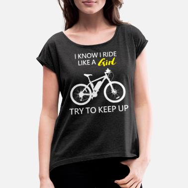 Cycling Bike Bicycle Girl Gift Tire Wheel - Women's Rolled Sleeve T-Shirt