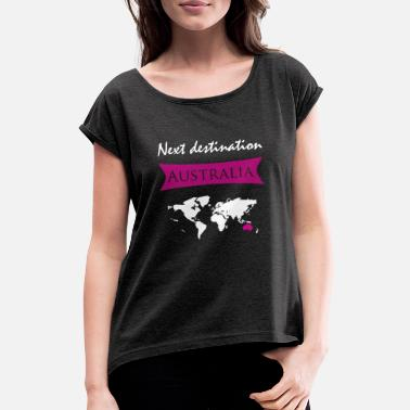 Destination Destination Australia Kangaroo Sydney Destination - Women's T-Shirt with rolled up sleeves