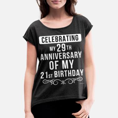 Funny 50th Birthday Funny 50th Birthday Gift - Women's Rolled Sleeve T-Shirt