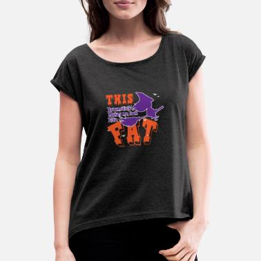 Fat Overweight fat woman girl pride - Women's Rolled Sleeve T-Shirt