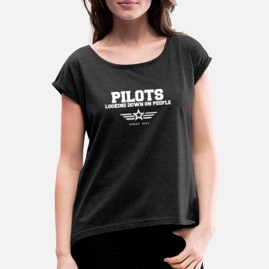 Airborne Looking Down On People Since 1903 - Women's T-Shirt with rolled up sleeves