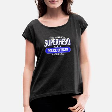 This Is Blue This is what a superhero Police Oficer Looks like - Camiseta con manga enrollada mujer