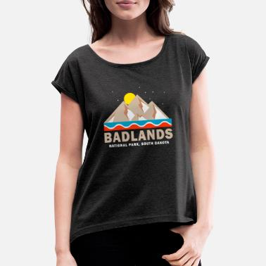 Nationalpark Badlands Nationalpark - Frauen T-Shirt mit gerollten Ärmeln