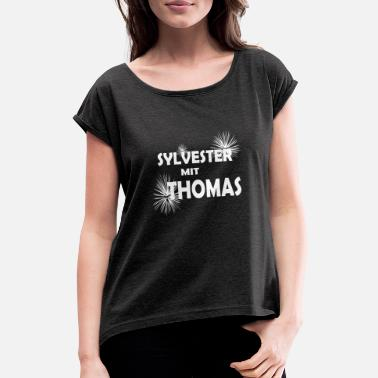 Turn Of The Year New Year's Eve Thomas fireworks turn of the year - Women's Rolled Sleeve T-Shirt