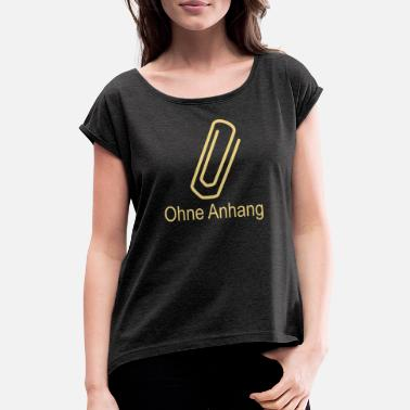 Single Ohne Anhang Nerd Single Anti-Valentinstag - Frauen T-Shirt mit gerollten Ärmeln