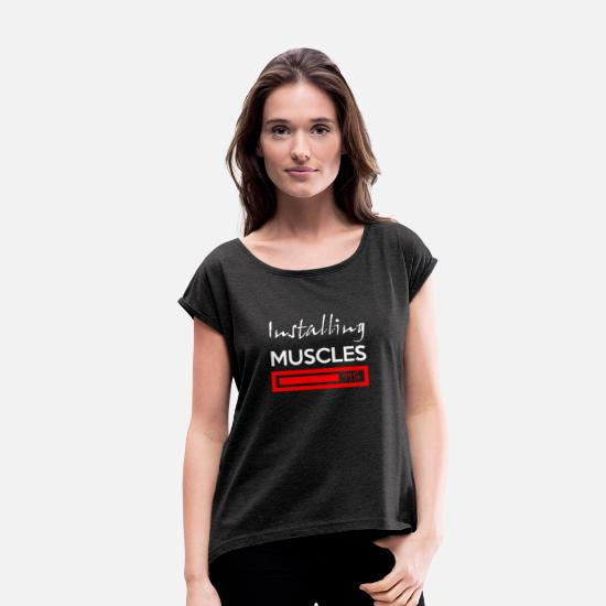 Gift Idea T-Shirts - muscle installation - Women's Rolled Sleeve T-Shirt heather black