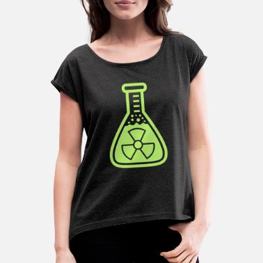 Radioactive uranium radioactive symbol atomic radiation reagent - Women's Rolled Sleeve T-Shirt