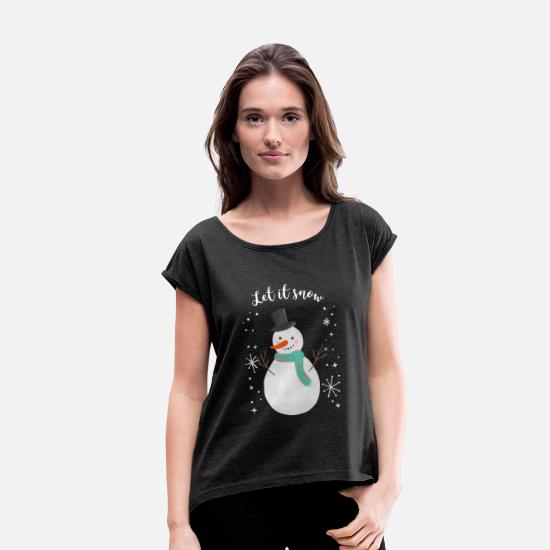 Let It Snow T-Shirts - LET IT SNOW - Women's Rolled Sleeve T-Shirt heather black