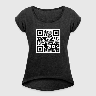 Offensive QR Code - Women's T-shirt with rolled up sleeves