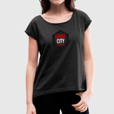 GAINZ CITY - MC - Women's T-shirt with rolled up sleeves
