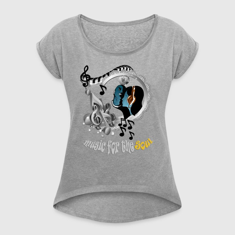 Music for the Soul - Women's T-shirt with rolled up sleeves