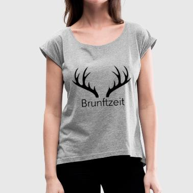 Rut Rutting season antlers black - Women's T-Shirt with rolled up sleeves