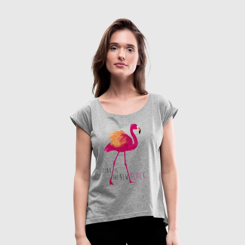 Animal Planet Flamingo Pink is the new black - Frauen T-Shirt mit gerollten Ärmeln