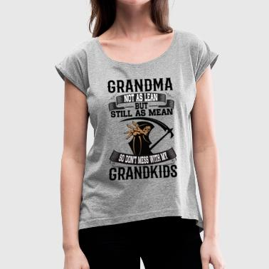 Grandma - Women's T-shirt with rolled up sleeves