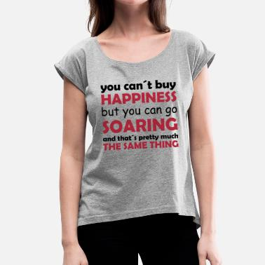 Soaring happiness soaring - Women's Rolled Sleeve T-Shirt