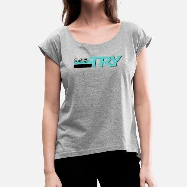 Picto TRY picto - Women's T-Shirt with rolled up sleeves