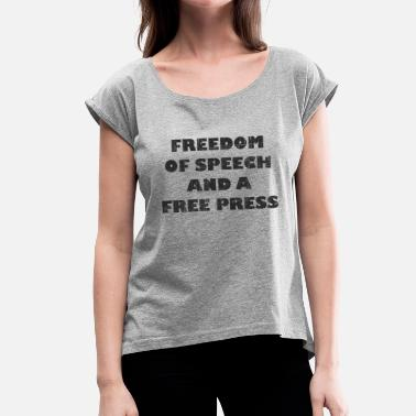 Press Freedom Freedom of expression and free press bk - Women's T-Shirt with rolled up sleeves