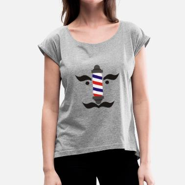 Barbering barber - Women's T-Shirt with rolled up sleeves