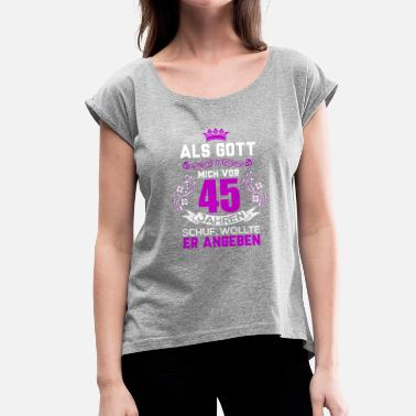 45 Birthday 45 - Women's Rolled Sleeve T-Shirt