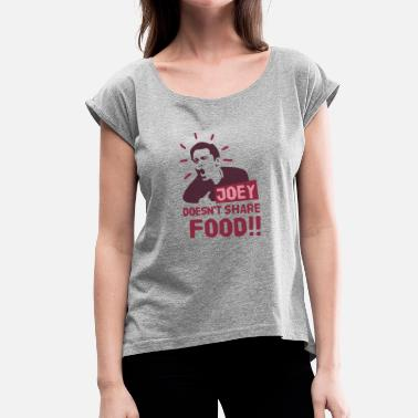 Share Joey-doesnt-share-food-rood - Vrouwen T-shirt met opgerolde mouwen