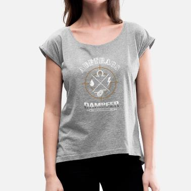 Steamer contract steamer - Women's T-Shirt with rolled up sleeves