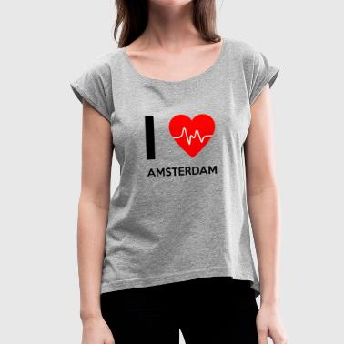 I Love Amsterdam - I love Amsterdam - Women's T-Shirt with rolled up sleeves