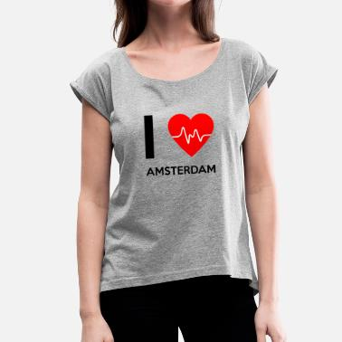I Love Amsterdam I Love Amsterdam - I love Amsterdam - Women's T-Shirt with rolled up sleeves