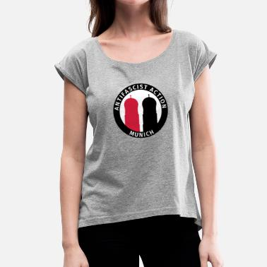 Antifascist Antifaschistische Aktion Munich Antifa Logo Humor - Women's T-Shirt with rolled up sleeves