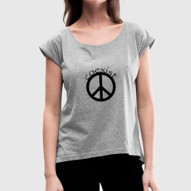 Coexist (Peace) - Women's T-Shirt with rolled up sleeves