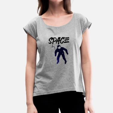 Space Astronauta Space - Space Moon Spaceman Gift - Camiseta con manga enrollada mujer