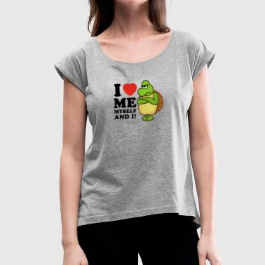 i love me myself and i (positiv) - Frauen T-Shirt mit gerollten Ärmeln