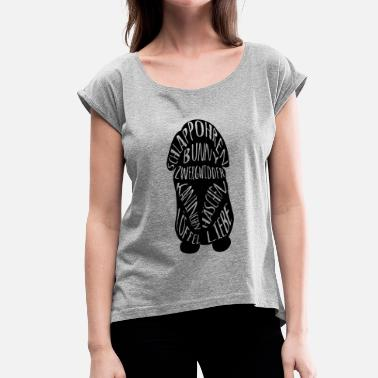 Dwarf Rabbits Typography dwarf Aries rabbit rabbit ear - Women's T-Shirt with rolled up sleeves