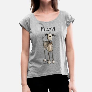 Comic Play Galgo Espanol - Hund - Greyhound - Comic - Frauen T-Shirt mit gerollten Ärmeln