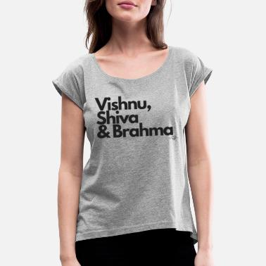 Vishnu, Shiva & Brahma - black letters - Women's T-Shirt with rolled up sleeves