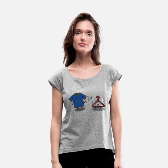 Hang T-Shirts - HANG OUT - Women's Rolled Sleeve T-Shirt heather grey