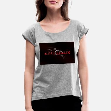 Kali Linux - Women's Rolled Sleeve T-Shirt
