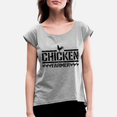 Chicken and rooster - chicken farmer - Women's T-Shirt with rolled up sleeves