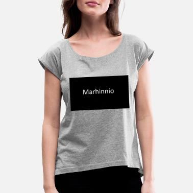 Marhinnio - Women's Rolled Sleeve T-Shirt