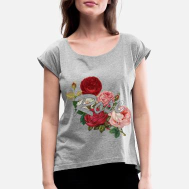 Rose Rose roses - Women's Rolled Sleeve T-Shirt