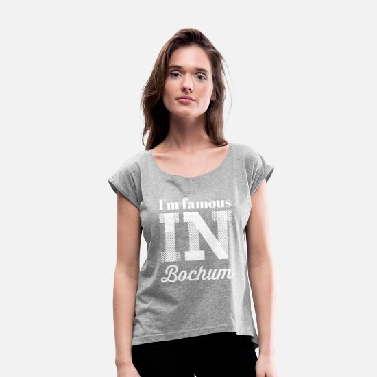 Bochum T-Shirts - In the famous in bochum weiss - Women's Rolled Sleeve T-Shirt heather grey