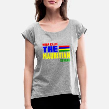 State Keep Calm Mauritius / Flag Gift - Women's Rolled Sleeve T-Shirt